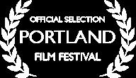 Portland Film Festival Official Selection